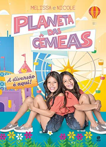 Planeta das Gêmeas: a Diversão é Aqui!