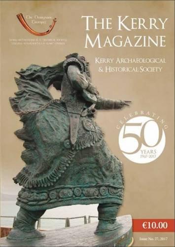 The Kerry Magazine 2017 (Kahs Magazine Series)