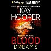 Blood Dreams: Bishop/Special Crimes Unit Novel | Kay Hooper