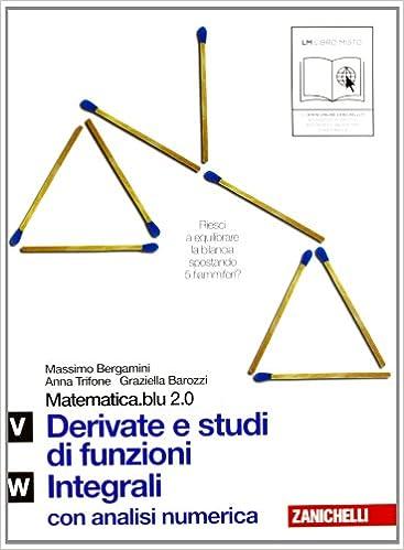 [BOOK-PDF].Matematica.blu.2.0.-.Volume.4.-.Massimo.Bergamini..Anna.Trifone..Graziella.Barozzi.-.17