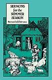 img - for Bernard: Sermons for the Summer Season (Cistercian Fathers) book / textbook / text book