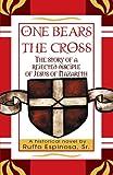 One Bears the Cross, Ruffo Espinosa, Sr., 0595356591