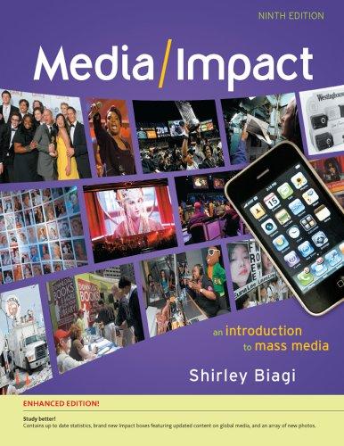 Media/Impact: An Introduction to Mass Media, Enhanced