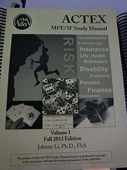 actex actuarial exam mfe 3f study manual fall 2012 edition by rh amazon com Soa MFE Exam Schedule MFE Exam Calculator