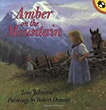 Amber on the Mountain by Tony Johnston front cover