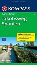 Jakobsweg Spanien: Wanderführer mit Tourenkarten und Höhenprofilen