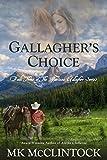 Gallagher's Choice (Montana Gallagher Series Book 3)