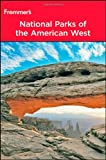 Frommer's? National Parks of the American West (Park Guides)