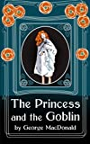 The Princess and the Goblin, George MacDonald, 1495249247