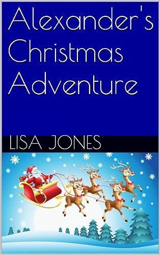 Read online Alexander's Christmas Adventure PDF