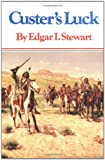 Custer's Luck, Edgar I. Stewart, 0806116323