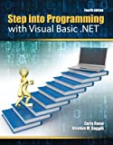 img - for Step into Programming with Visual Basic .NET book / textbook / text book