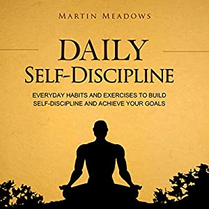 Daily Self-Discipline Hörbuch