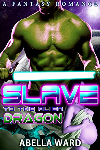 Download for free Slave to the Alien Dragon