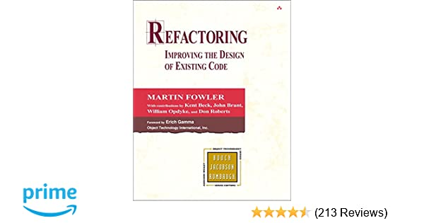 Refactoring improving the design of existing code martin fowler refactoring improving the design of existing code martin fowler kent beck john brant william opdyke don roberts erich gamma 9780201485677 fandeluxe Gallery