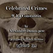 La Constantin: Celebrated Crimes, Book 9 | Alexandre Dumas père