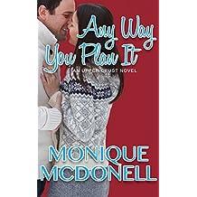 Any Way You Plan It: An Upper Crust Series Novel