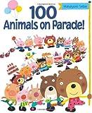 100 Animals on Parade!, Masayuki Sebe, 1554538718