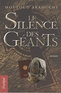 Le silence des géants par Mouloud Akkouche
