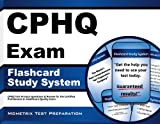 CPHQ Exam Flashcard Study System: CPHQ Test Practice Questions & Review for the Certified Professional in Healthcare Quality Exam