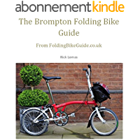 The Brompton Folding Bike Guide (English Edition)