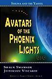 Avatars of the Phoenix Lights UFO: Ishuwa and the Yahyel
