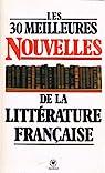 Les Trente meilleures nouvelles de la littérature française par Maury