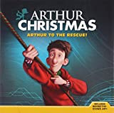 Arthur Christmas: Arthur to the Rescue! (Arthur Christmas (8x8))