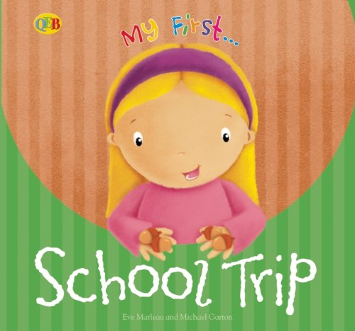School Trip (My First. . .) PDF