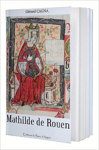 Livre gratuits en ligne Mathilde de Rouen pdf