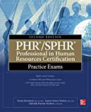img - for PHR/SPHR Professional in Human Resources Certification Practice Exams, Second Edition book / textbook / text book