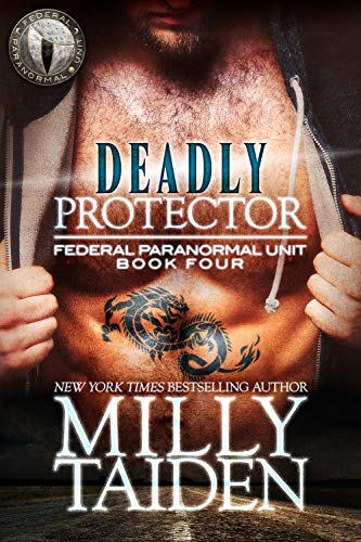 Deadly Protector (Federal Paranormal Unit Book 4)