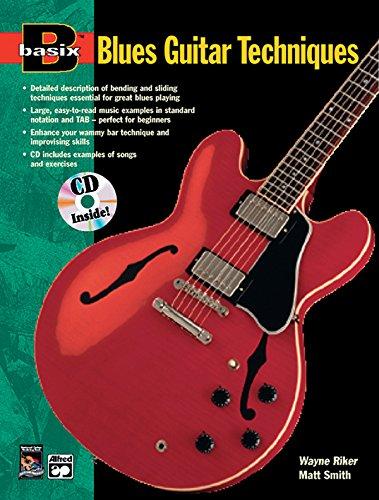 Basix Blues Guitar Techniques: Book & CD (Basix(R) Series) ()