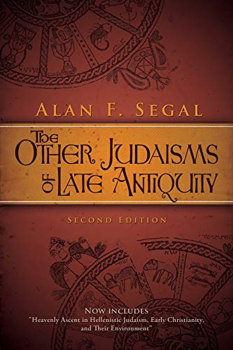 The Other Judaisms of Late Antiquity: Second Edition (Library of Early Christology)