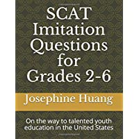 SCAT Imitation Questions for Grades 2-6: On the way to Talented Youth Education in the United States