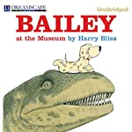 Bailey at the Museum | Harry Bliss