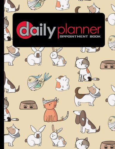 Daily Planner Appointment Book: 6 Columns Appointment Journal, Appointment Scheduler Calendar, Daily Planner Appointment Book, Cute Veterinary Animals Cover (Volume 27) PDF