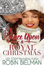 Once Upon a Royal Christmas (Palotays of Montana Book 2)