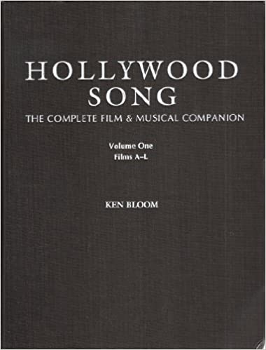 Download Hollywood Song: The Complete Film & Musical Companion PDF, azw (Kindle)
