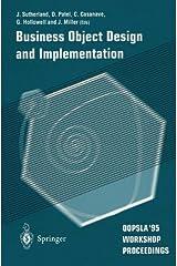 Business Object Design and Implementation: OOPSLA'95 Workshop Proceedings Paperback