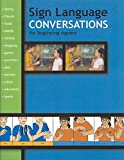 img - for Sign Language Conversations for Beginning Signers (Sign Language Materials) book / textbook / text book