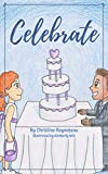 Celebrate (Dream Kids Book 5)