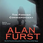 Foreign Correspondent | Alan Furst