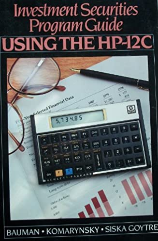 investment securities program guide using the hp 12c w scott rh amazon com hp12c guide for statistics hp 12c user guide download