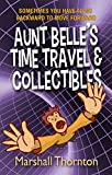 Bargain eBook - Aunt Belle s Time Travel   Collectibles