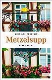 Metzelsupp (Pfalz Krimi)