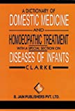 Dictionary of the Domestic Medicine, J. H. Clarke, 8170215706
