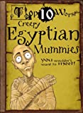 Creepy Egyptian Mummies, David Stewart, 1433940795
