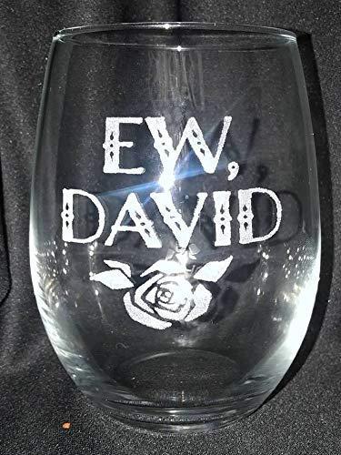 Ew David wine glass gift christmas schitts creek