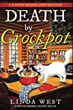 Death by Crockpot: A Gripping Humorous Suspense Thriller With Twists and Fun (A Kissing Bridge Cozy Mystery) by  Linda West in stock, buy online here
